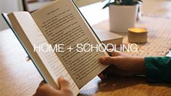 Home + Schooling